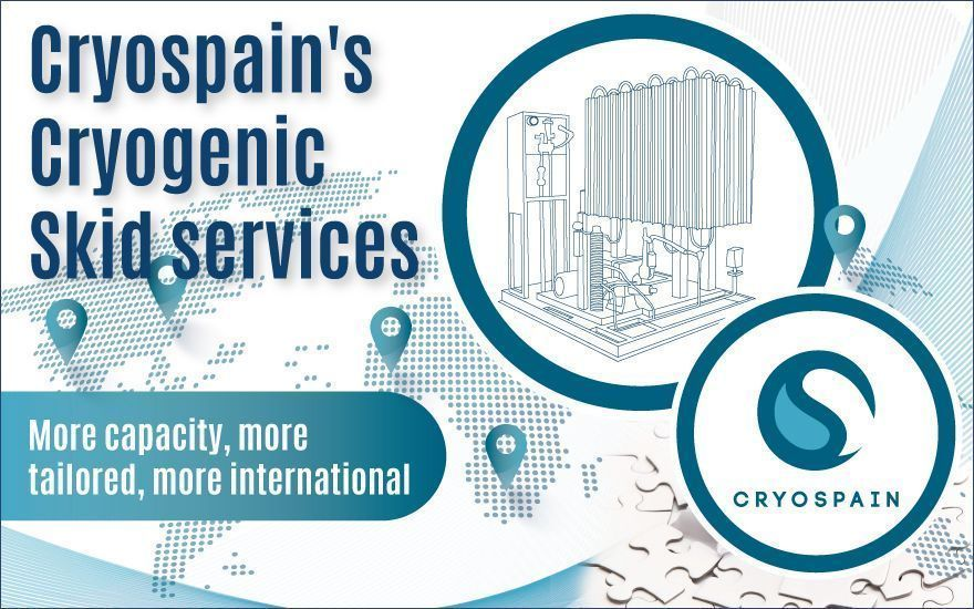 Cryospain's Cryogenic Skid services: More capacity, more international:
